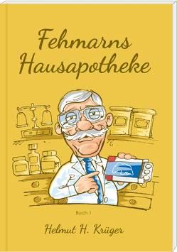 Fehmarns Hausapotheke von Krüger,  Helmut H., Sasse,  Oliver