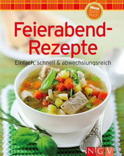 Feierabend-Rezepte (Minikochbuch)