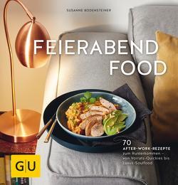 Feierabendfood von Bodensteiner,  Susanne