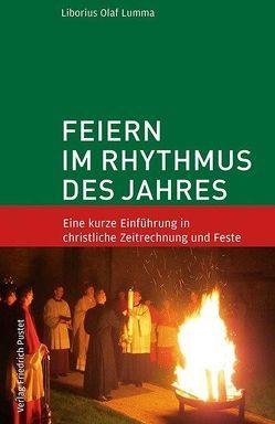 Feiern im Rhythmus des Jahres von Lumma,  Liborius Olaf