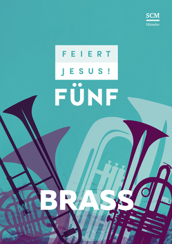 Feiert Jesus! 5 – Brass