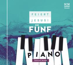 Feiert Jesus! 5 – Piano