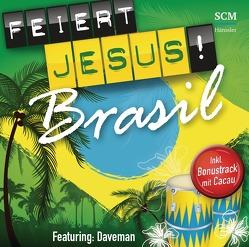 Feiert Jesus! Brasil von Daveman