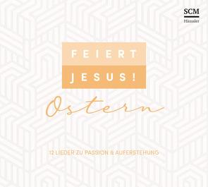 Feiert Jesus! Ostern