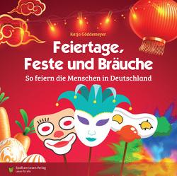 Feiertage, Feste und Bräuche von Göddemeyer,  Katja