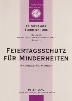 Feiertagsschutz für Minderheiten von Huber,  Andreas M., Rolly,  Horst Friedrich