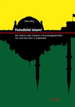 Feindbild Islam? von Klug,  Petra