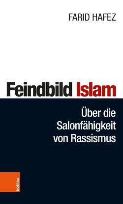 Feindbild Islam von Hafez,  Farid