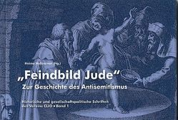 """""""Feindbild Jude"""" von Binder,  Dieter A., Halbrainer,  Heimo, Heinisch,  Heiko, Lappin,  Eleonore, Wassermann,  Heinz P."""