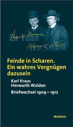 """""""Feinde in Scharen. Ein wahres Vergnügen dazusein"""" von Avery,  George C, Kraus,  Karl, Walden,  Herwarth"""