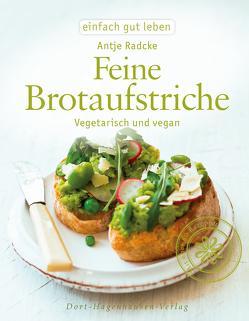 Feine Brotaufstriche von Radcke,  Antje