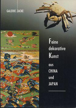 Feine dekorative Kunst aus China und Japan von Zacken,  Wolfmar