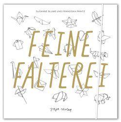 Feine Falterei von Blume,  Susanne, Panitz,  Franziska