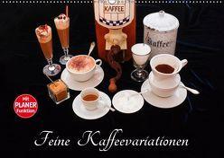 Feine Kaffeevariationen (Wandkalender 2019 DIN A2 quer) von Jäger,  Anette/Thomas