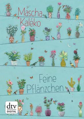 Feine Pflänzchen von Kaléko,  Mascha, Schoeffmann-Davidov,  Eva