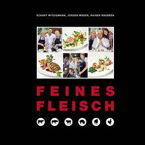 Feines Fleisch von Knubben,  Rainer