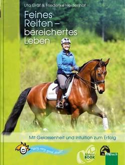 Feines Reiten – bereichertes Leben von Gräf,  Uta, Heidenhof,  Friederike
