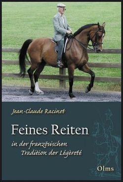 Feines Reiten in der französischen Tradition der Légèreté von Kristen,  Christian, Racinet,  Jean C