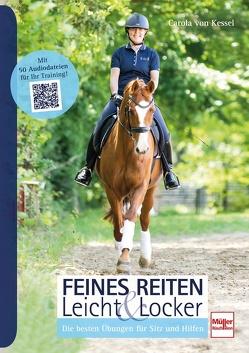 Feines Reiten Leicht & Locker von von Kessel,  Carola