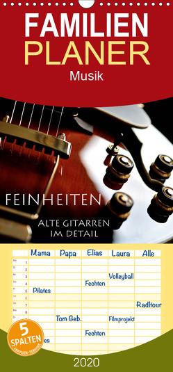 Feinheiten – Alte Gitarren im Detail – Familienplaner hoch (Wandkalender 2020 , 21 cm x 45 cm, hoch) von Tuchel,  Lars