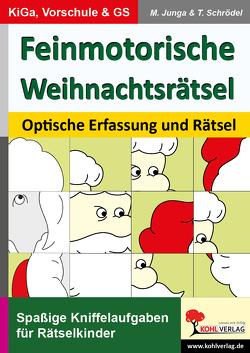 Feinmotorische Weihnachtsrätsel von Junga,  Michael, Schrödel,  Tim