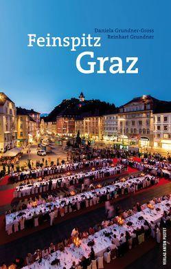 Feinspitz Graz von Grundner,  Reinhart, Grundner-Gross,  Daniela