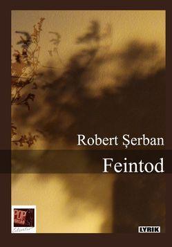 Feintod von Csejka,  Gerhardt, Pop,  Traian, Şerban,  Robert