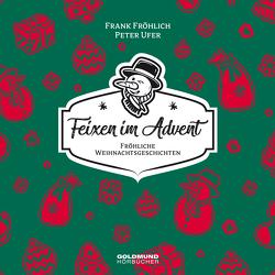 Feixen im Advent von Fröhlich,  Frank, Ufer,  Peter