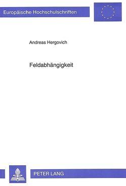 Feldabhängigkeit von Hergovich, Andreas
