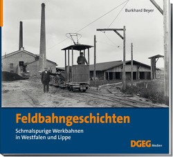 Feldbahngeschichten von Beyer,  Burkhard