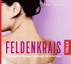 Feldenkrais: Entspannter Nacken – bewegliche Schultern (Hörbuch) von Lichtenau,  Birgit, Salkow,  Irina