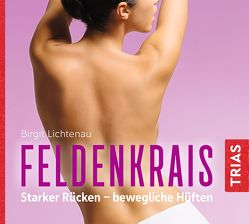 Feldenkrais – Hörbuch von Lichtenau,  Birgit