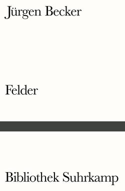 Felder von Becker Jürgen, Vormweg,  Heinrich