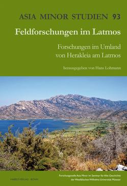 Feldforschungen im Latmos von Lohmann,  Hans