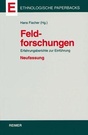 Feldforschungen von Fischer,  Hans