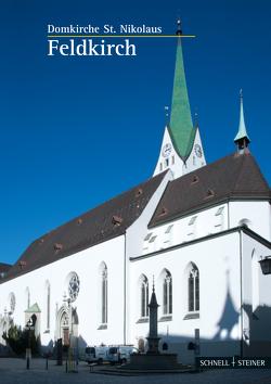 Feldkirch von Dompfarrer Bischof,  Dompfarrer Bischof, Heinzle,  Erwin, Schallert,  Elmar, von Götz,  Roman
