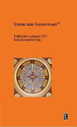 Feldkircher Lyrikpreis 2017 von Kronabitter,  Erika