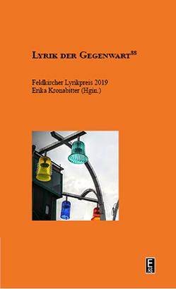 Feldkircher Lyrikpreis 2019 von Kronabitter,  Erika