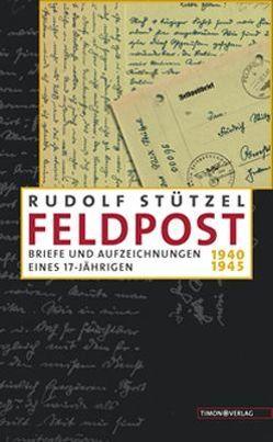 Feldpost von Stützel,  Rudolf