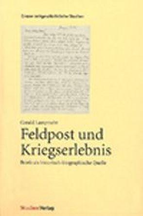 Feldpost und Kriegserlebnis von Lamprecht,  Gerald