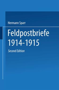Feldpostbriefe 1914–1915 von Sparr,  Hermann