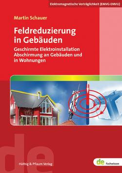 Feldreduzierung in Gebäuden von Schauer,  Martin