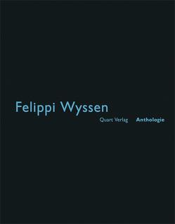 Felippi Wyssen von Wirz,  Heinz