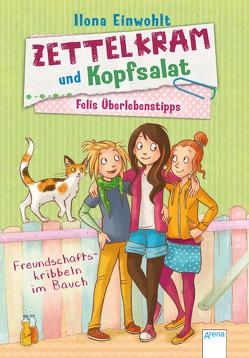 Felis Überlebenstipps (2). Zettelkram und Kopfsalat von Einwohlt,  Ilona, Sieverding,  Carola