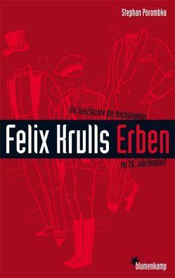 Felix Krulls Erben von Porombka,  Stephan
