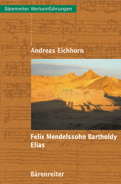 Felix Mendelssohn Bartholdy: Elias von Eichhorn,  Andreas