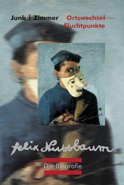 Felix Nussbaum Biografie von Junk,  Peter, Zimmer,  Wendelin