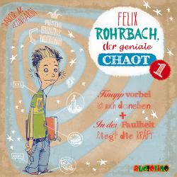Felix Rohrbach, der geniale Chaot von Horeyseck,  Julian, Leonhardt,  Jakob M.