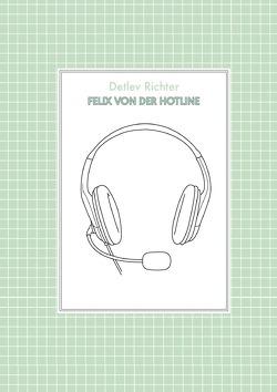 Felix von der Hotline von Richter,  Detlev