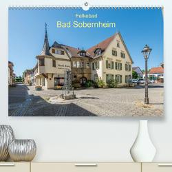 Felkebad Bad Sobernheim (Premium, hochwertiger DIN A2 Wandkalender 2021, Kunstdruck in Hochglanz) von Hess,  Erhard